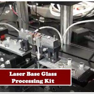 Laser-Based Glass Processing Kit